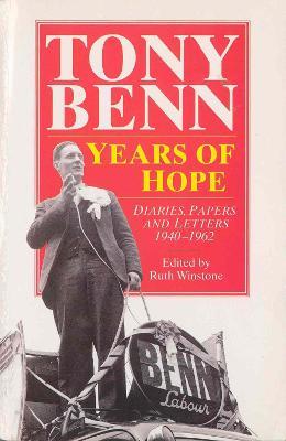 Years Of Hope by Tony Benn