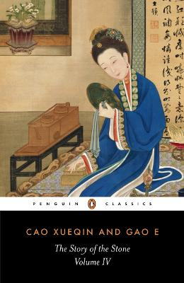 The Story of the Stone: The Debt of Tears by Cao Xueqin