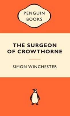 Surgeon of Crowthorne by Simon Winchester