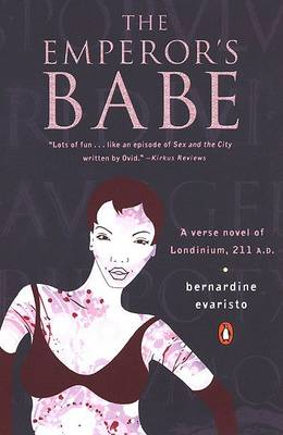 The Emperor's Babe by Bernardine Evaristo