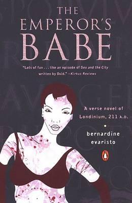 The Emperor's Babe by Bernardine Evaristo