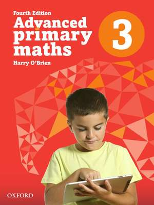 Advanced Primary Maths 3 Australian Curriculum Edition by Harry O'Brien