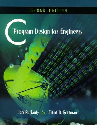 C Program Design for Engineers book