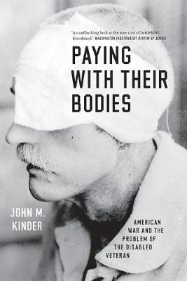 Paying with Their Bodies by John M. Kinder