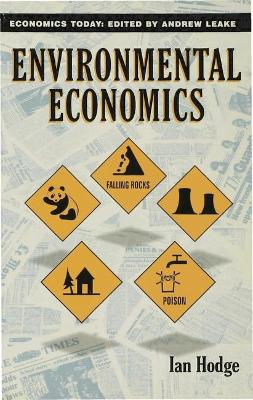 Environmental Economics: Individual Incentives and Public Choices by Ian Hodge