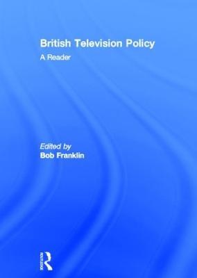 British Television Policy by Bob Franklin