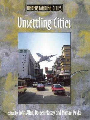 Unsettling Cities: Movement/Settlement book