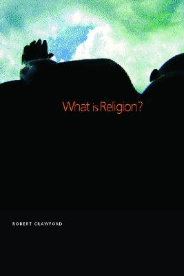 What is Religion? book