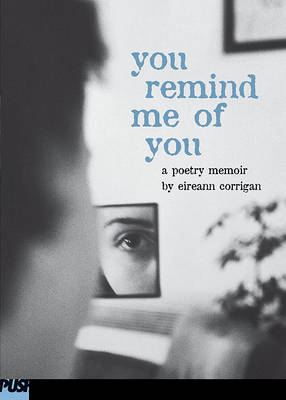 You Remind ME of You: A Poetry Memoir book