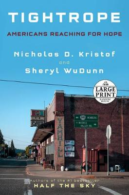 Tightrope: Americans Reaching for Hope by Nicholas D. Kristof