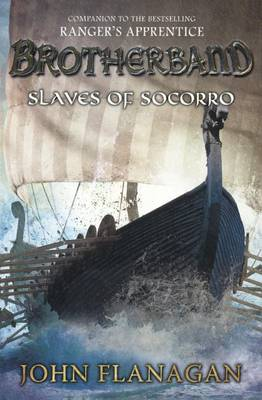 Slaves of Socorro by John A Flanagan