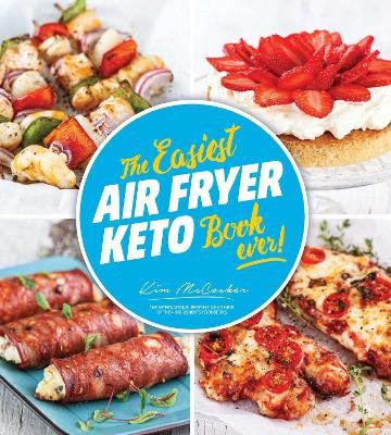 The Easiest Air Fryer Keto Book Ever book
