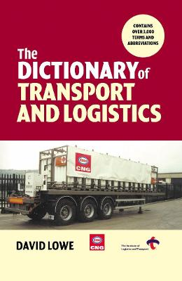 Dictionary of Transport and Logistics by David Lowe