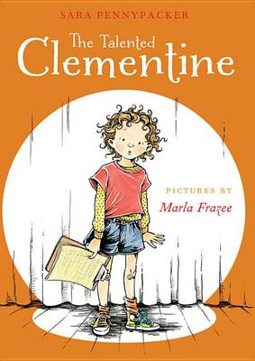 Talented Clementine by Sara Pennypacker