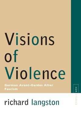 Visions of Violence by Richard Langston