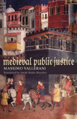 Medieval Public Justice by Massimo Vallerani