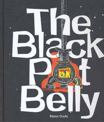 The Black Pot Belly by Maree Coote