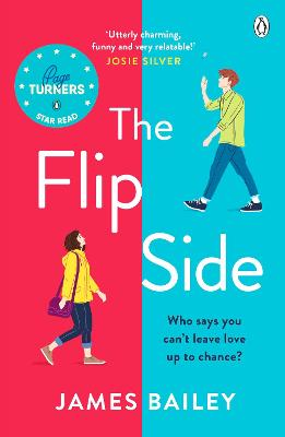 The Flip Side: 'Utterly charming, funny and very relatable' Josie Silver book