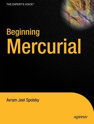 Beginning Mercurial by Avram Joel Spolsky