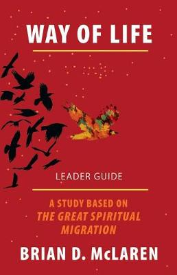 Way of Life Leader Guide by Brian McLaren