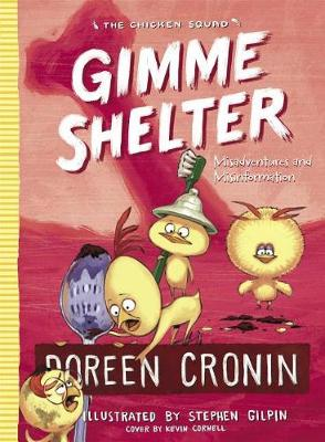Gimme Shelter by Doreen Cronin