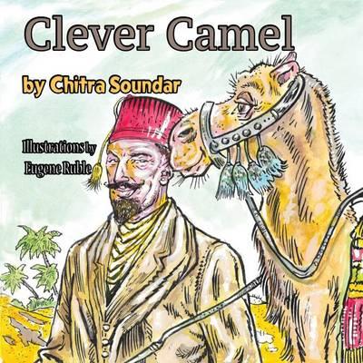 Clever Camel by Chitra Soundar