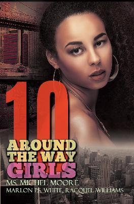 Around The Way Girls 10 book