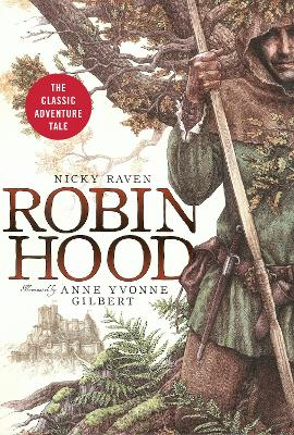 Robin Hood by Nicky Raven