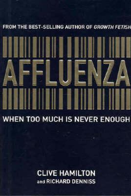 Affluenza by Clive Hamilton