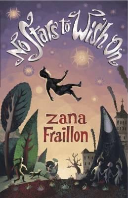 No Stars to Wish on by Zana Fraillon