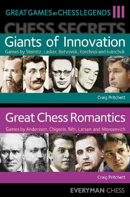 Great Games by Chess Legends, Volume 3 by Craig Pritchett