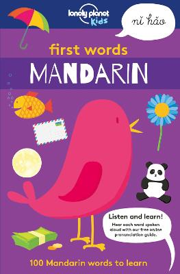 First Words - Mandarin by Lonely Planet Kids