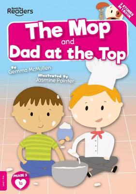 The Mop and Dad at the Top book