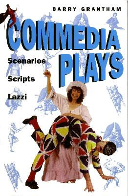 Commedia Plays by Barry Grantham