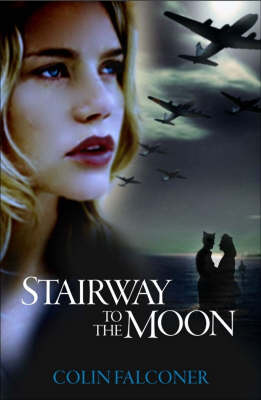 Stairway to the Moon by Colin Falconer