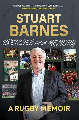 Sketches From Memory: A Rugby Memoir by Stuart Barnes