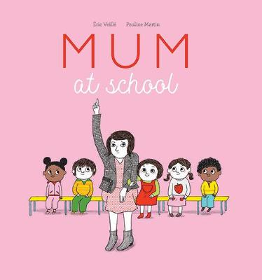 Mum at School by Eric Veille