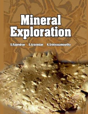 Mineral Exploration by S. Rajendran