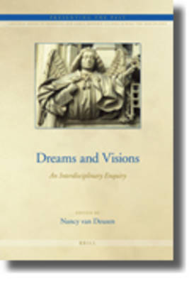 Dreams and Visions by Nancy E. Van Deusen