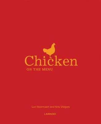 Chicken on the Menu by Luc Hoornaert