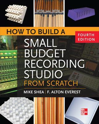How to Build a Small Budget Recording Studio from Scratch by Mike Shea