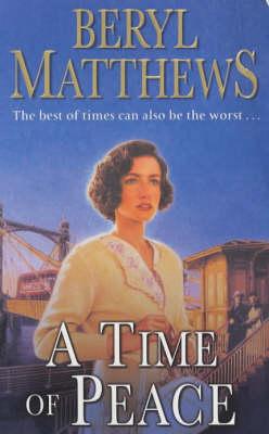 A Time of Peace by Beryl Matthews