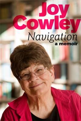 Navigation: A Memoir by Joy Cowley