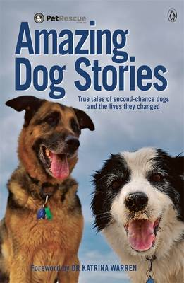 Petrescue's Amazing Dog Stories by Saskia Adams