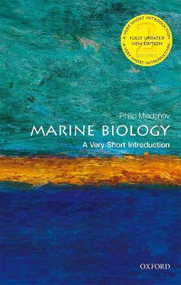 Marine Biology: A Very Short Introduction by Philip V. Mladenov
