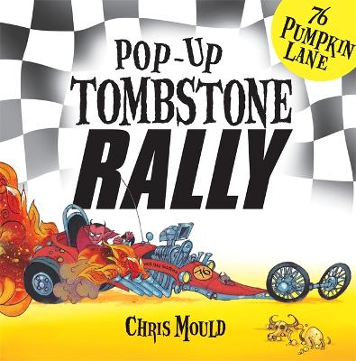76 Pumpkin Lane: Tombstone Rally by Chris Mould