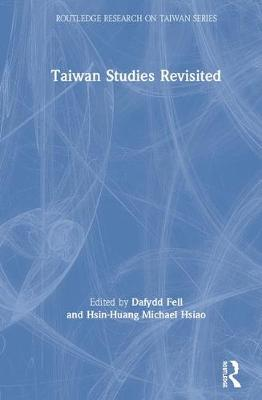 Taiwan Studies Revisited book