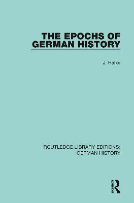 The Epochs of German History book