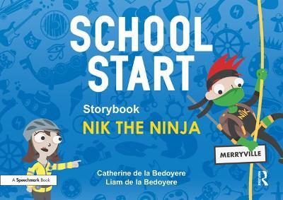 School Start Storybooks: Nik the Ninja by Catherine de la Bedoyere