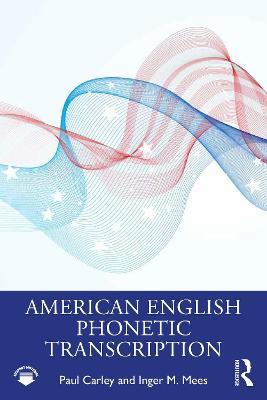 American English Phonetic Transcription book